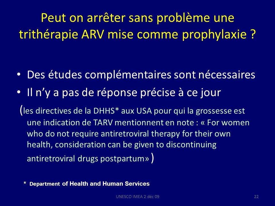 Peut on arrêter sans problème une trithérapie ARV mise comme prophylaxie