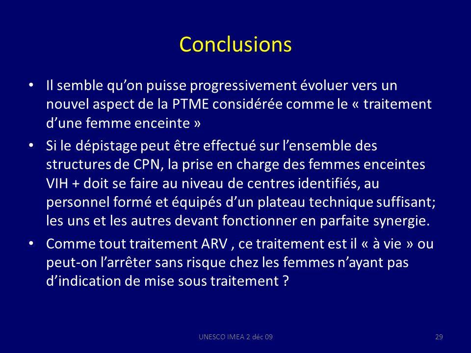 Conclusions Il semble qu'on puisse progressivement évoluer vers un nouvel aspect de la PTME considérée comme le « traitement d'une femme enceinte »