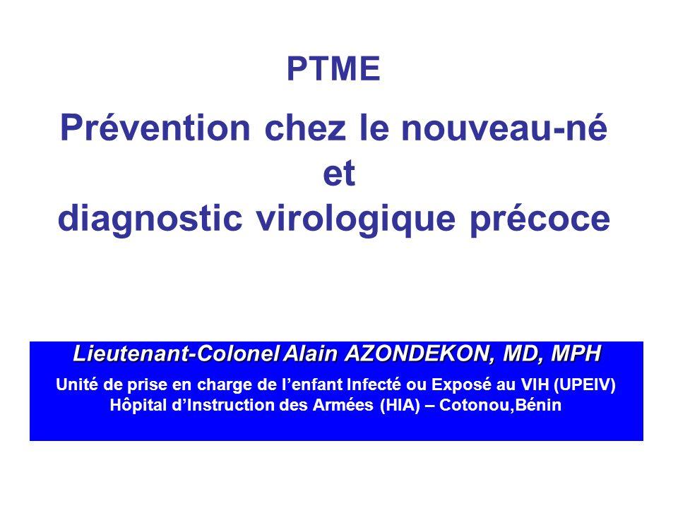 PTME Prévention chez le nouveau-né et diagnostic virologique précoce