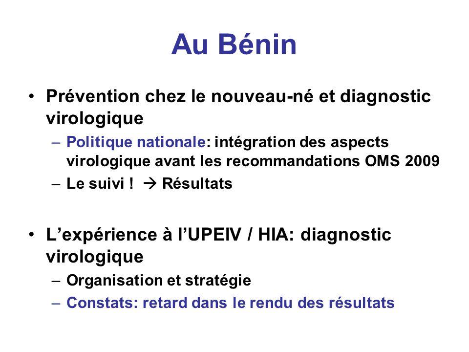 Au Bénin Prévention chez le nouveau-né et diagnostic virologique