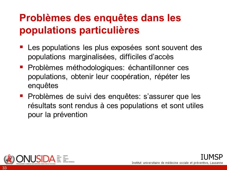 Problèmes des enquêtes dans les populations particulières