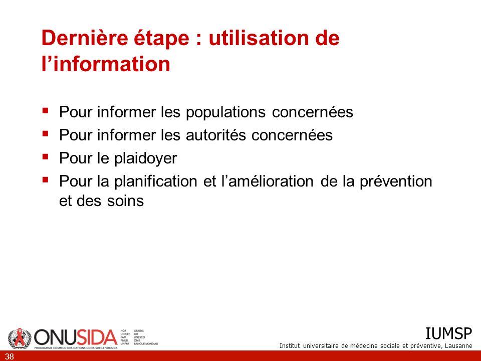 Dernière étape : utilisation de l'information
