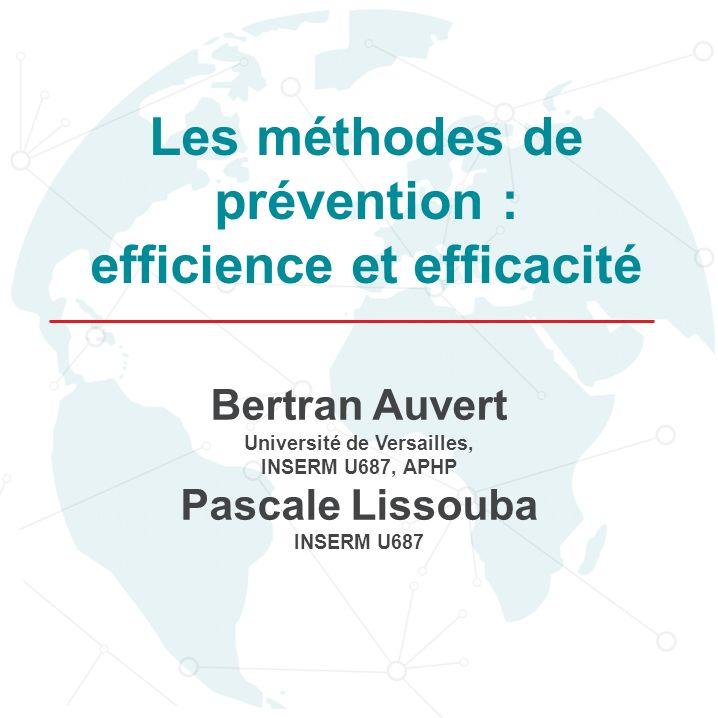 Les méthodes de prévention : efficience et efficacité