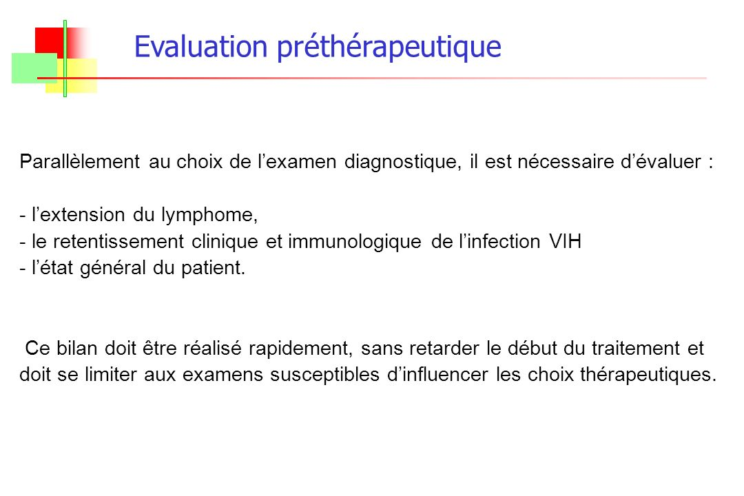 Evaluation préthérapeutique