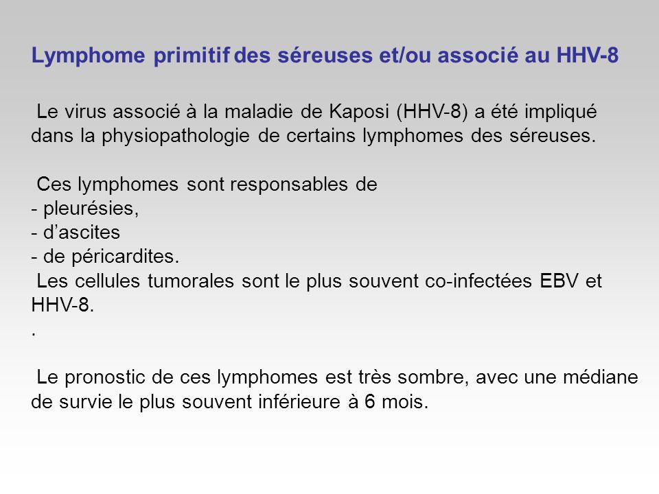Lymphome primitif des séreuses et/ou associé au HHV-8