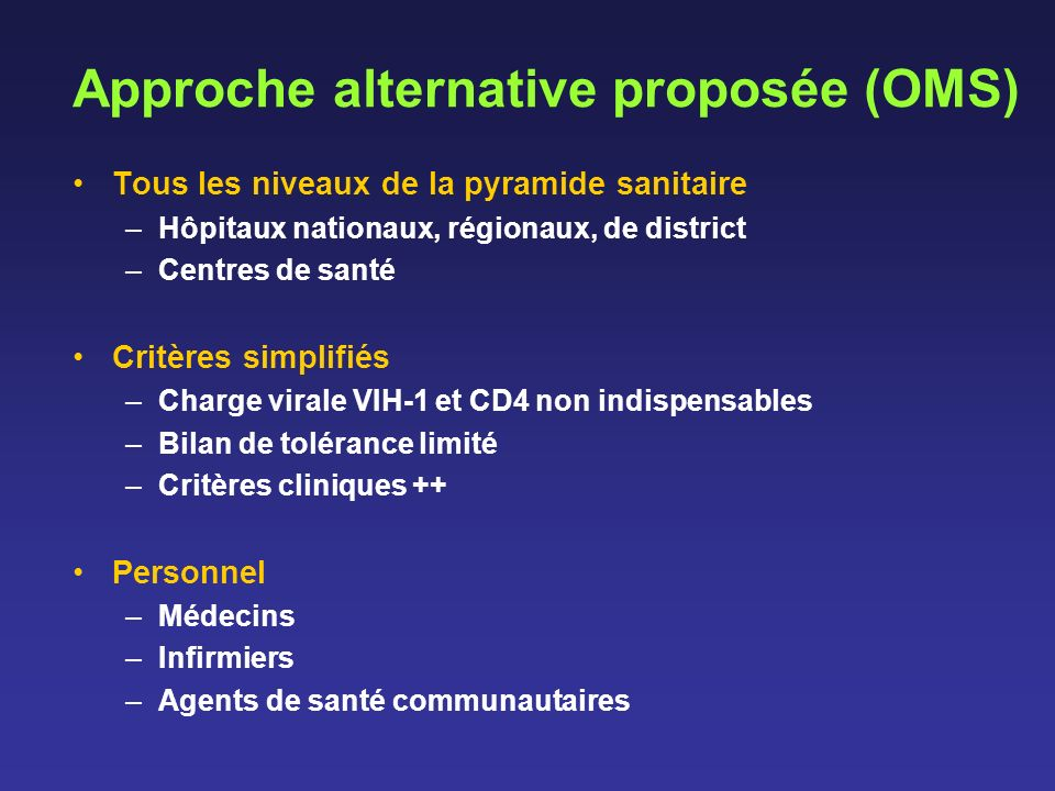 Approche alternative proposée (OMS)