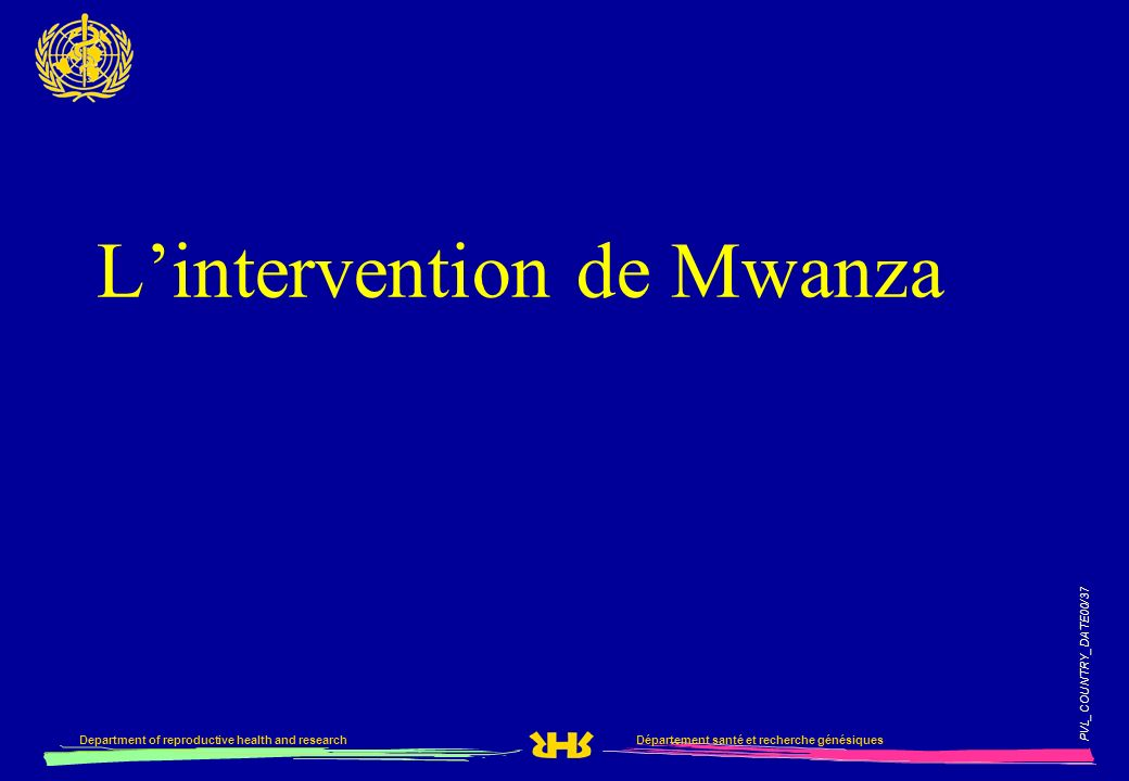 L'intervention de Mwanza