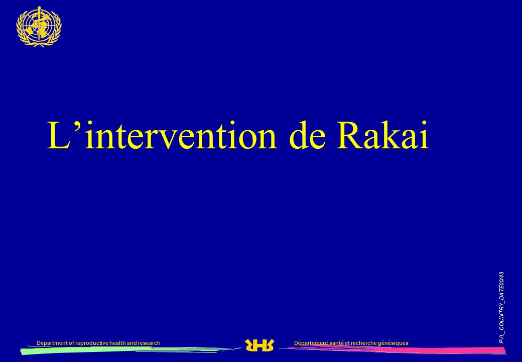 L'intervention de Rakai