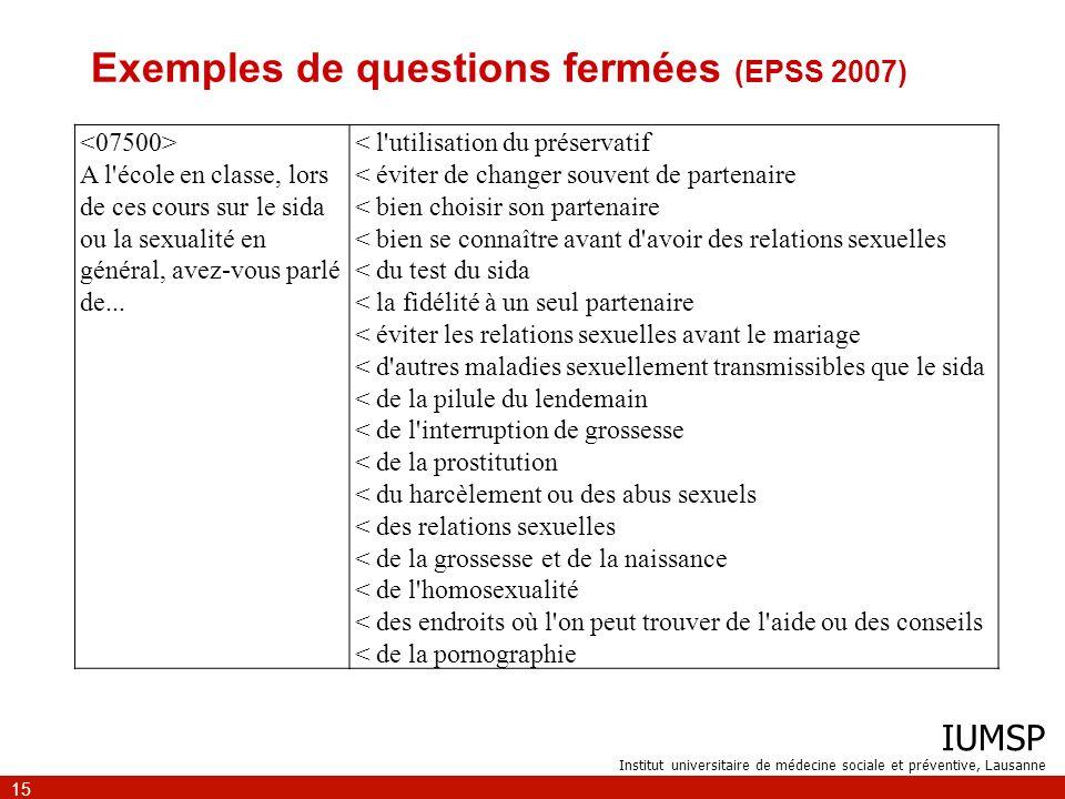 Exemples de questions fermées (EPSS 2007)