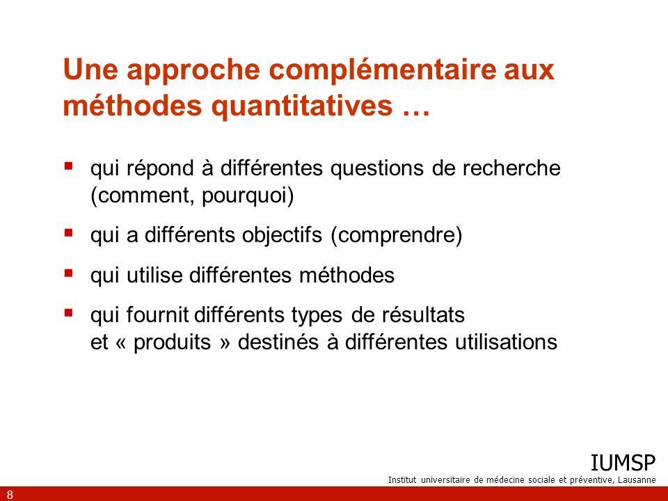 Une approche complémentaire aux méthodes quantitatives …