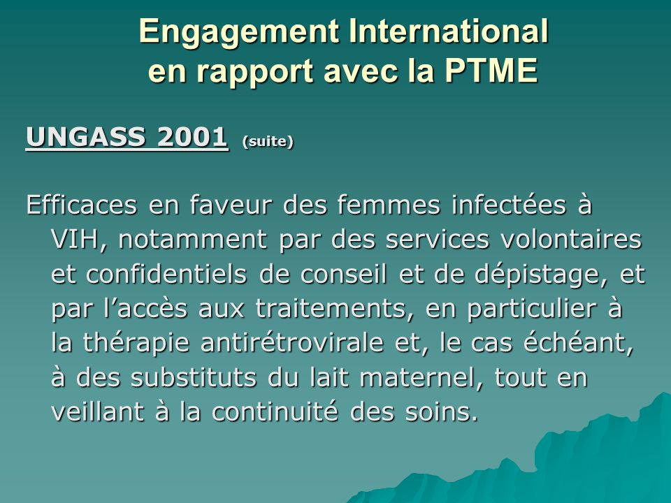 Engagement International en rapport avec la PTME