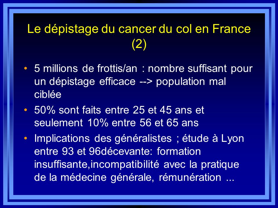 Le dépistage du cancer du col en France (2)