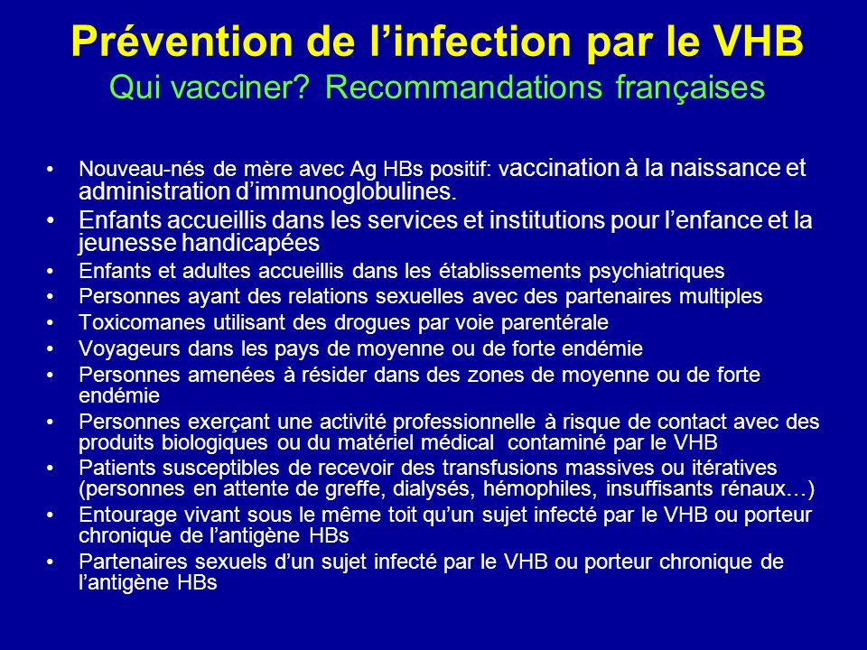 Prévention de l'infection par le VHB Qui vacciner