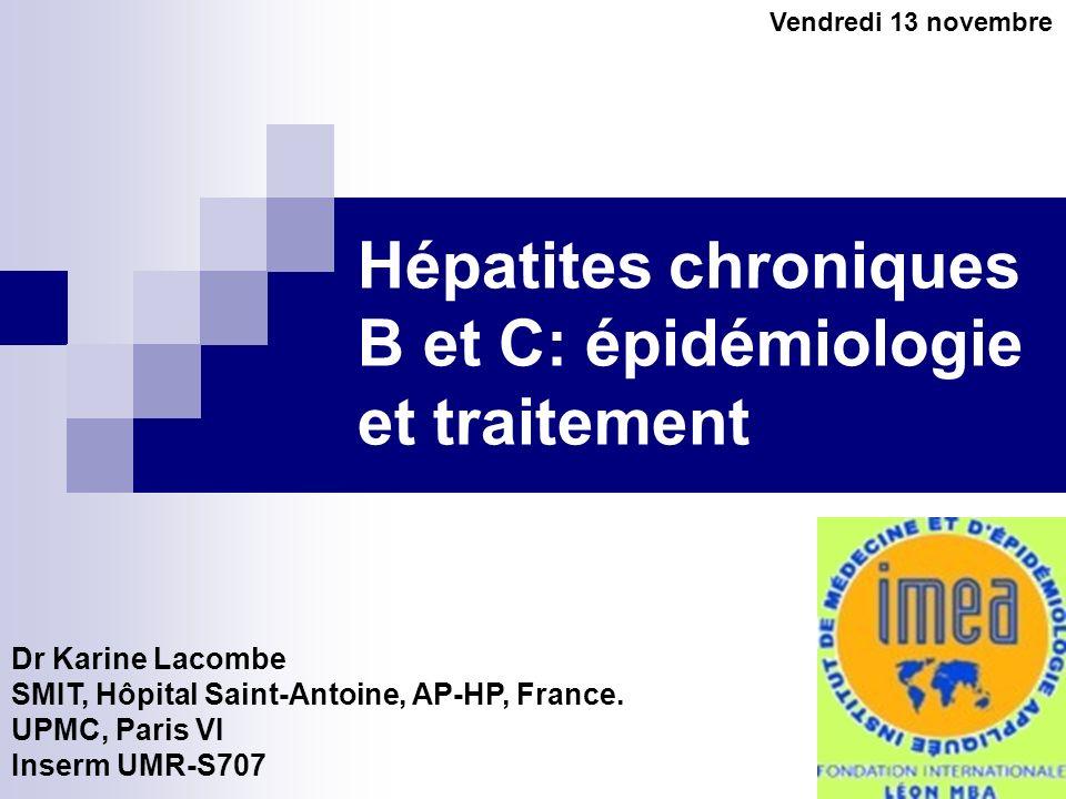 Hépatites chroniques B et C: épidémiologie et traitement
