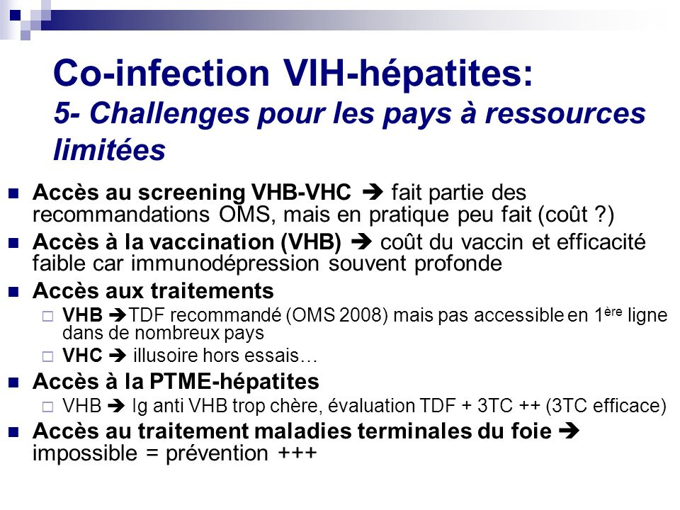 Co-infection VIH-hépatites: 5- Challenges pour les pays à ressources limitées