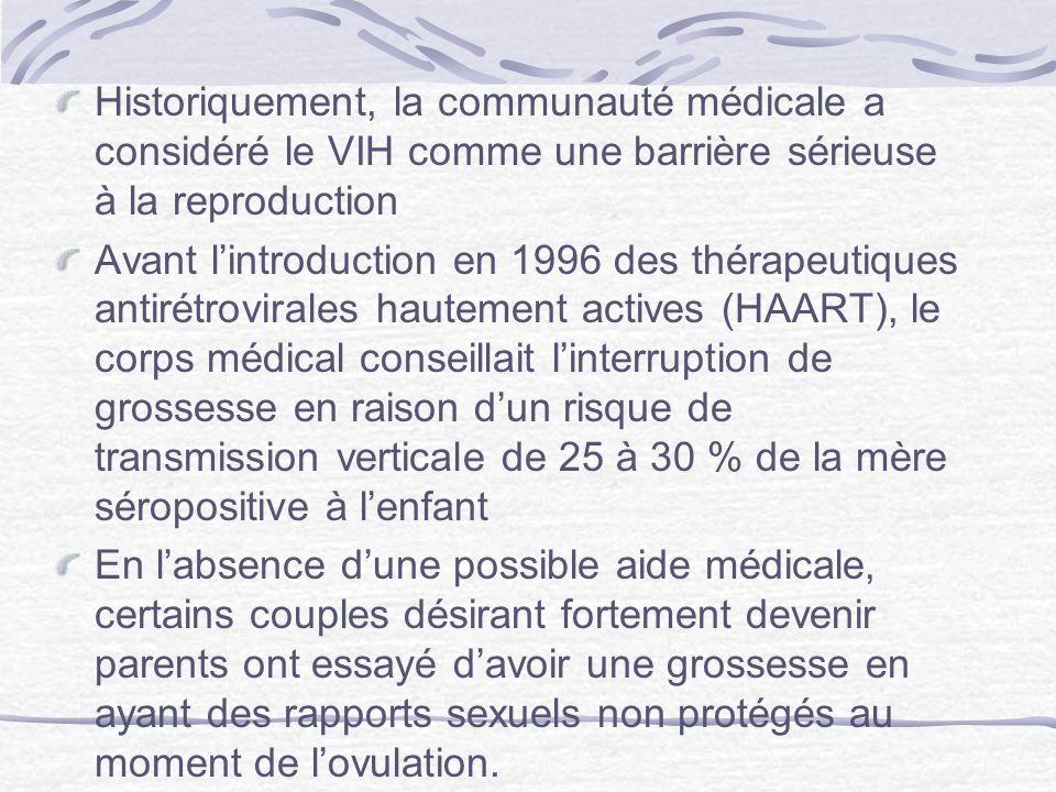 Historiquement, la communauté médicale a considéré le VIH comme une barrière sérieuse à la reproduction