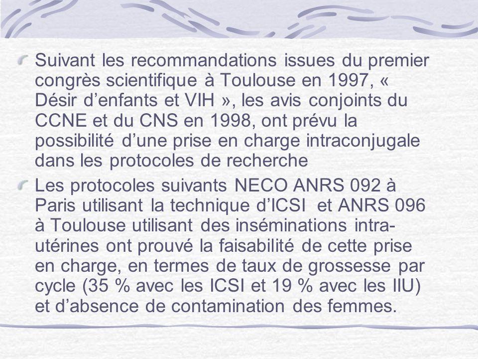Suivant les recommandations issues du premier congrès scientifique à Toulouse en 1997, « Désir d'enfants et VIH », les avis conjoints du CCNE et du CNS en 1998, ont prévu la possibilité d'une prise en charge intraconjugale dans les protocoles de recherche