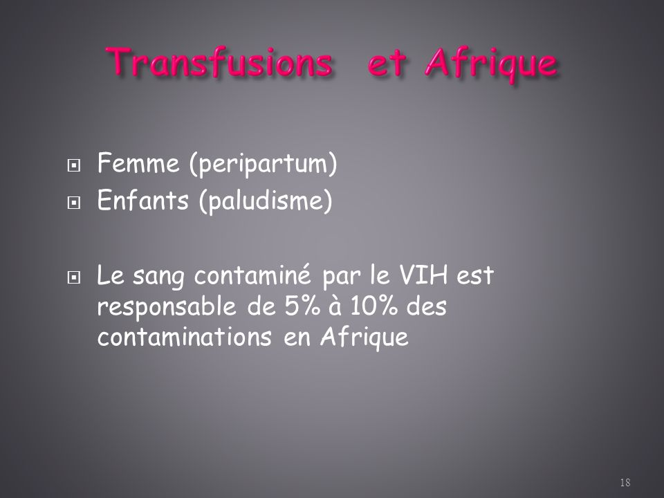 Femme (peripartum) Enfants (paludisme)
