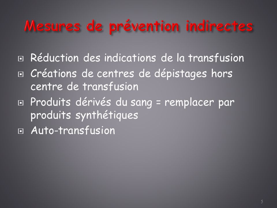 Réduction des indications de la transfusion