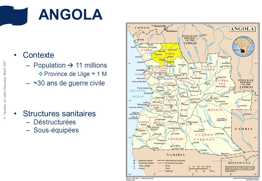ANGOLA Contexte Structures sanitaires Population  11 millions