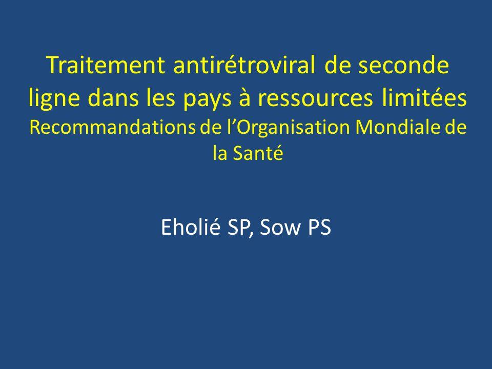 Traitement antirétroviral de seconde ligne dans les pays à ressources limitées Recommandations de l'Organisation Mondiale de la Santé