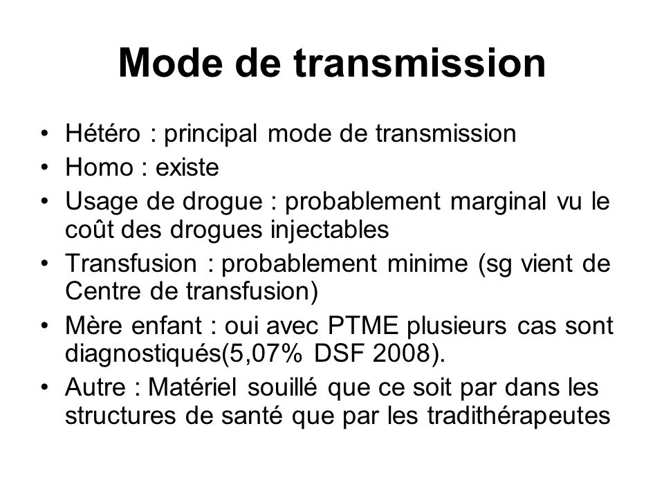 Mode de transmission Hétéro : principal mode de transmission
