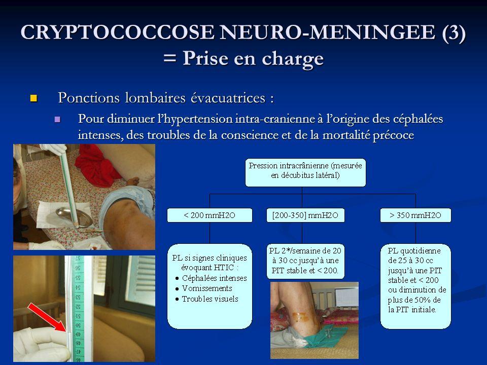 CRYPTOCOCCOSE NEURO-MENINGEE (3) = Prise en charge