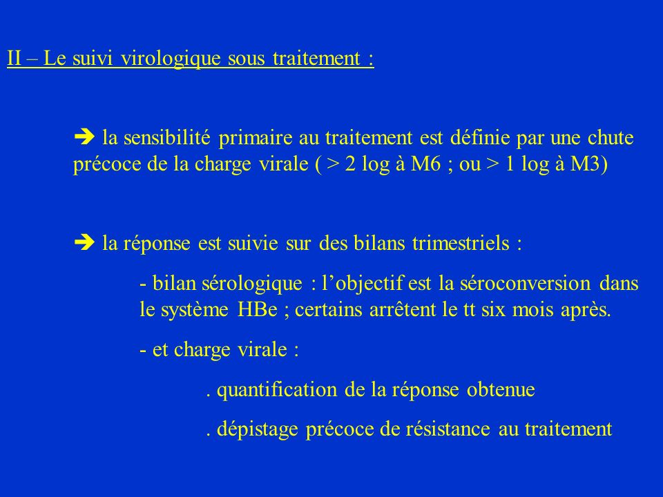 II – Le suivi virologique sous traitement :
