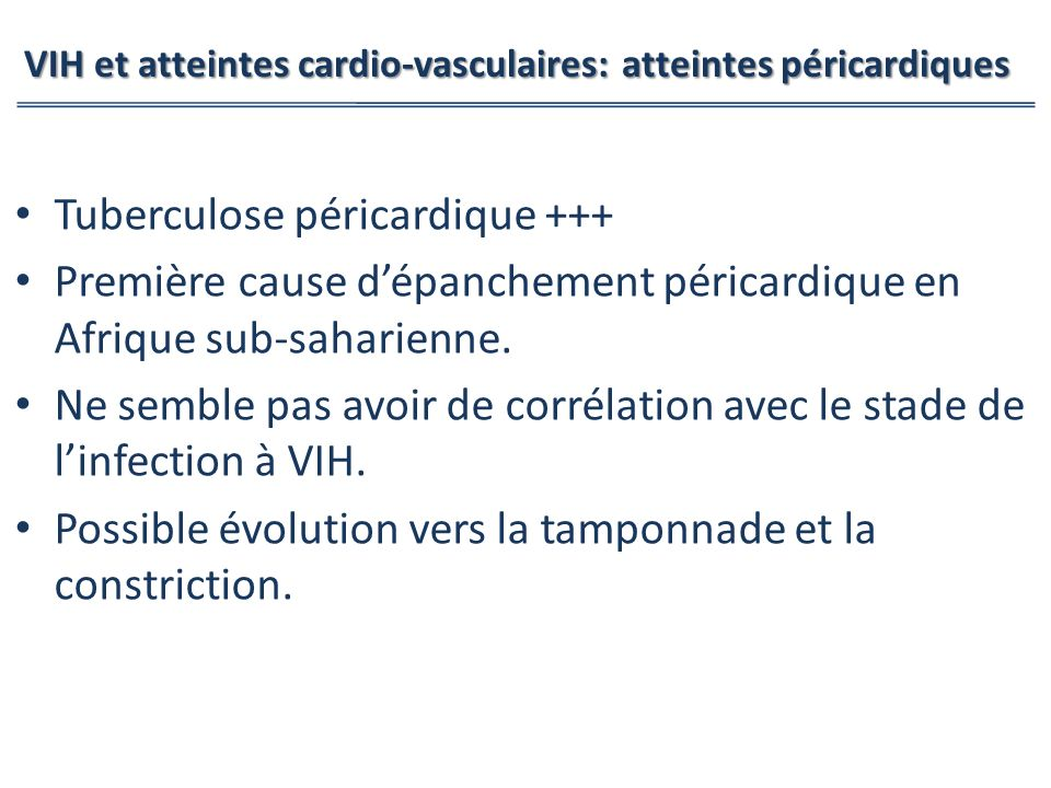 VIH et atteintes cardio-vasculaires: atteintes péricardiques