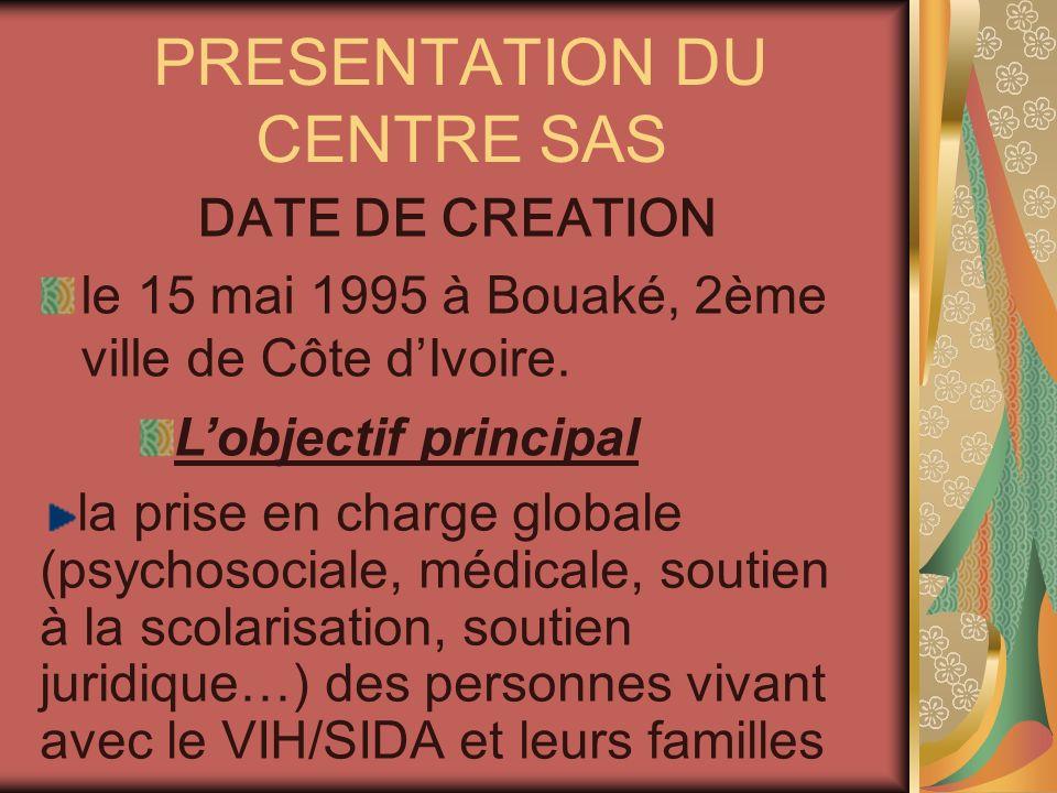 PRESENTATION DU CENTRE SAS