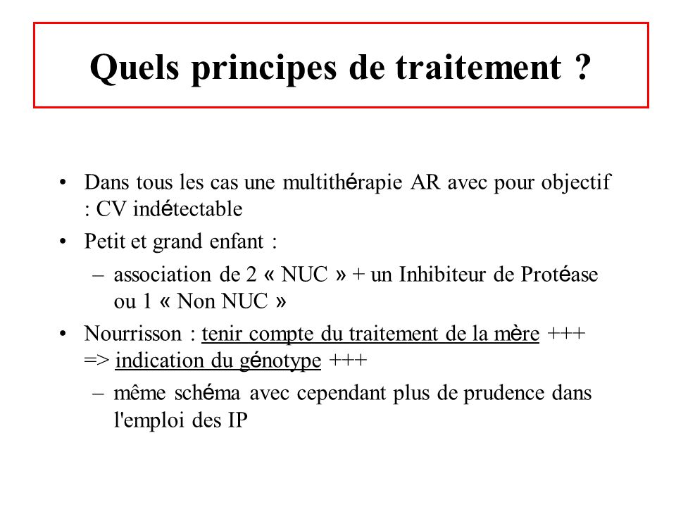 Quels principes de traitement
