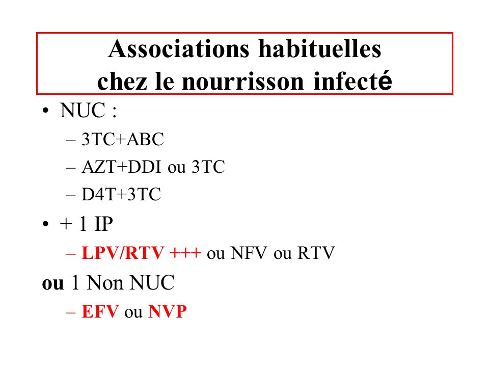 Associations habituelles chez le nourrisson infecté