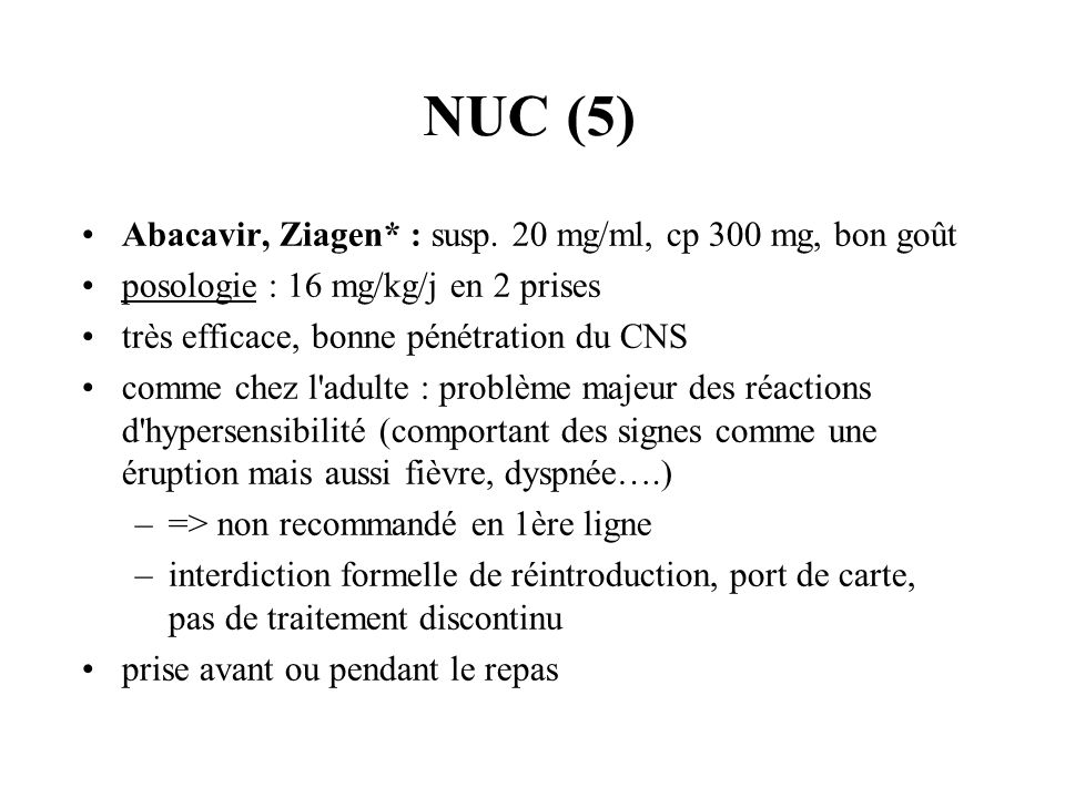 NUC (5) Abacavir, Ziagen* : susp. 20 mg/ml, cp 300 mg, bon goût