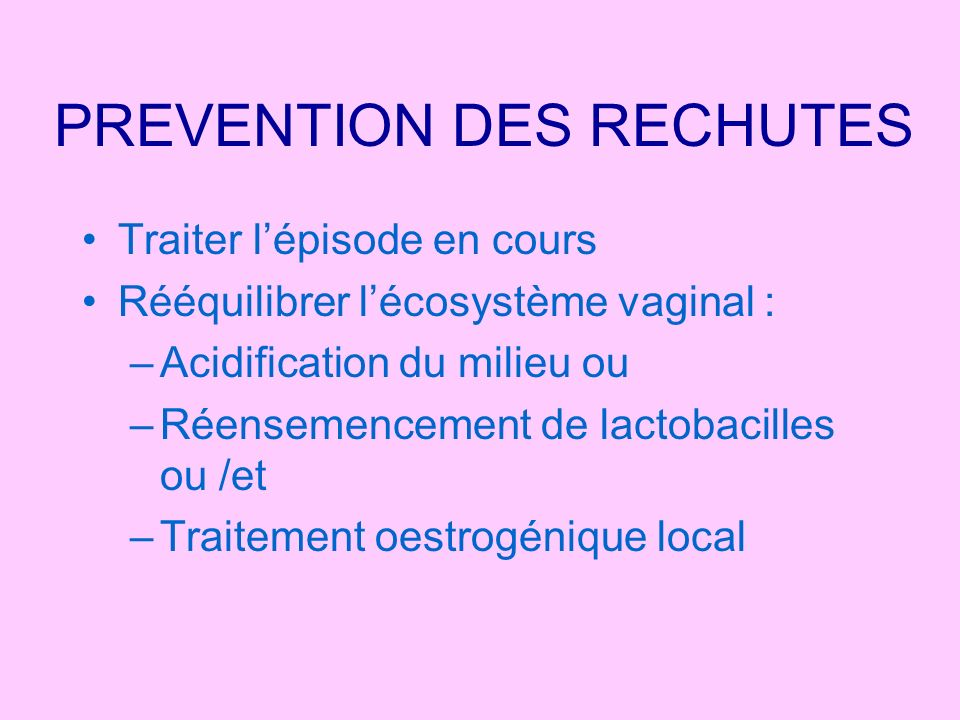 PREVENTION DES RECHUTES