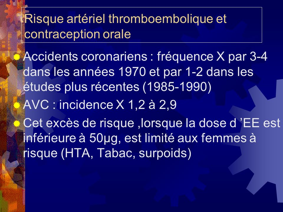 Risque artériel thromboembolique et contraception orale