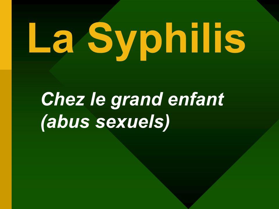 La Syphilis Chez le grand enfant (abus sexuels)