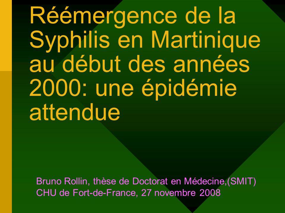Réémergence de la Syphilis en Martinique au début des années 2000: une épidémie attendue