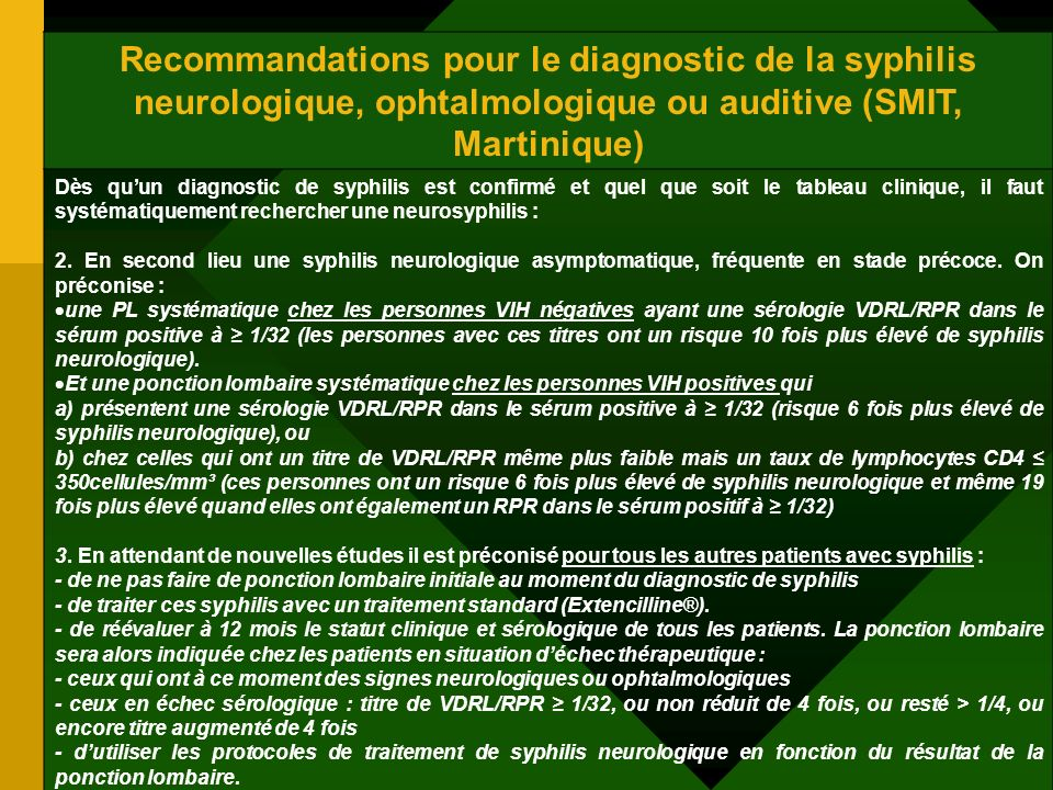 Recommandations pour le diagnostic de la syphilis neurologique, ophtalmologique ou auditive (SMIT, Martinique)