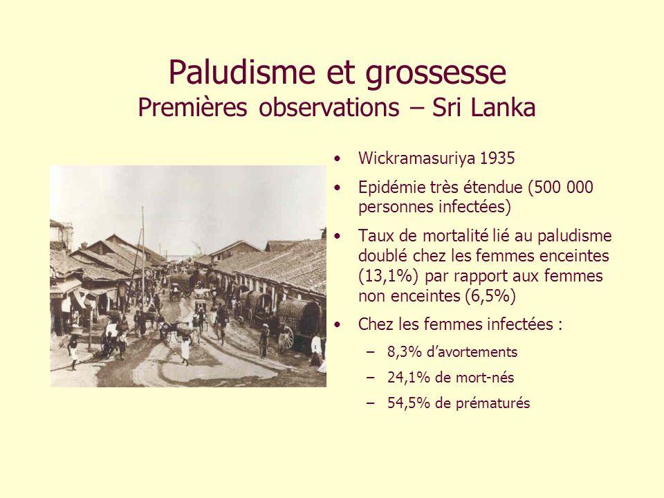 Paludisme et grossesse Premières observations – Sri Lanka
