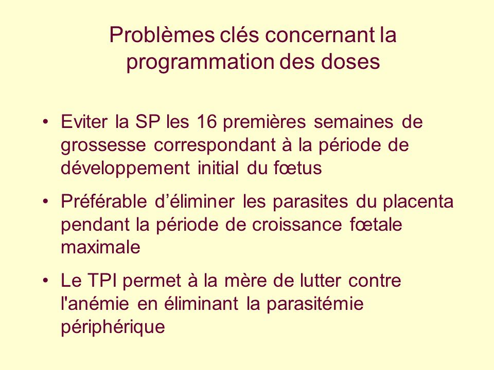 Problèmes clés concernant la programmation des doses