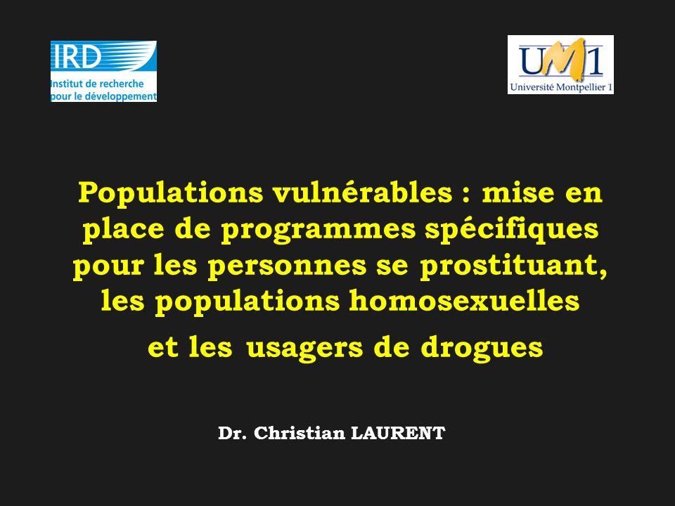 Populations vulnérables : mise en place de programmes spécifiques pour les personnes se prostituant, les populations homosexuelles et les usagers de drogues