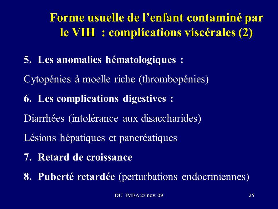 Forme usuelle de l'enfant contaminé par le VIH : complications viscérales (2)