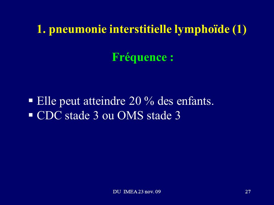1. pneumonie interstitielle lymphoïde (1)