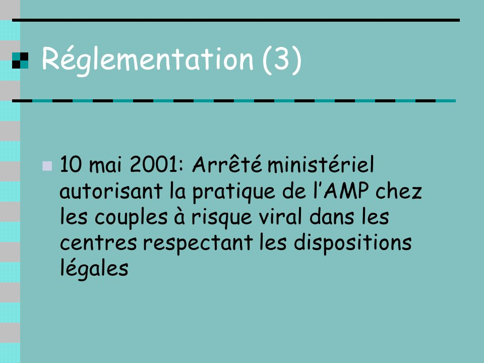 Réglementation (3)