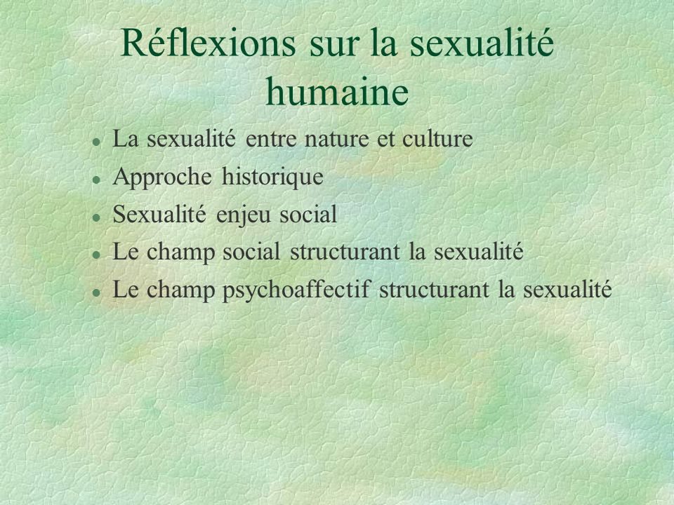 Réflexions sur la sexualité humaine