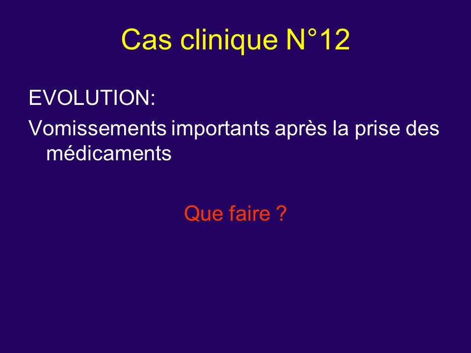 Cas clinique N°12 EVOLUTION: