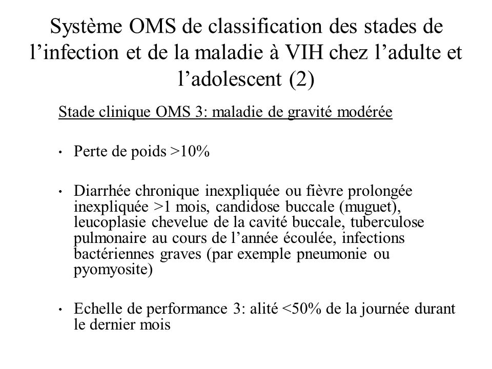 Système OMS de classification des stades de l'infection et de la maladie à VIH chez l'adulte et l'adolescent (2)
