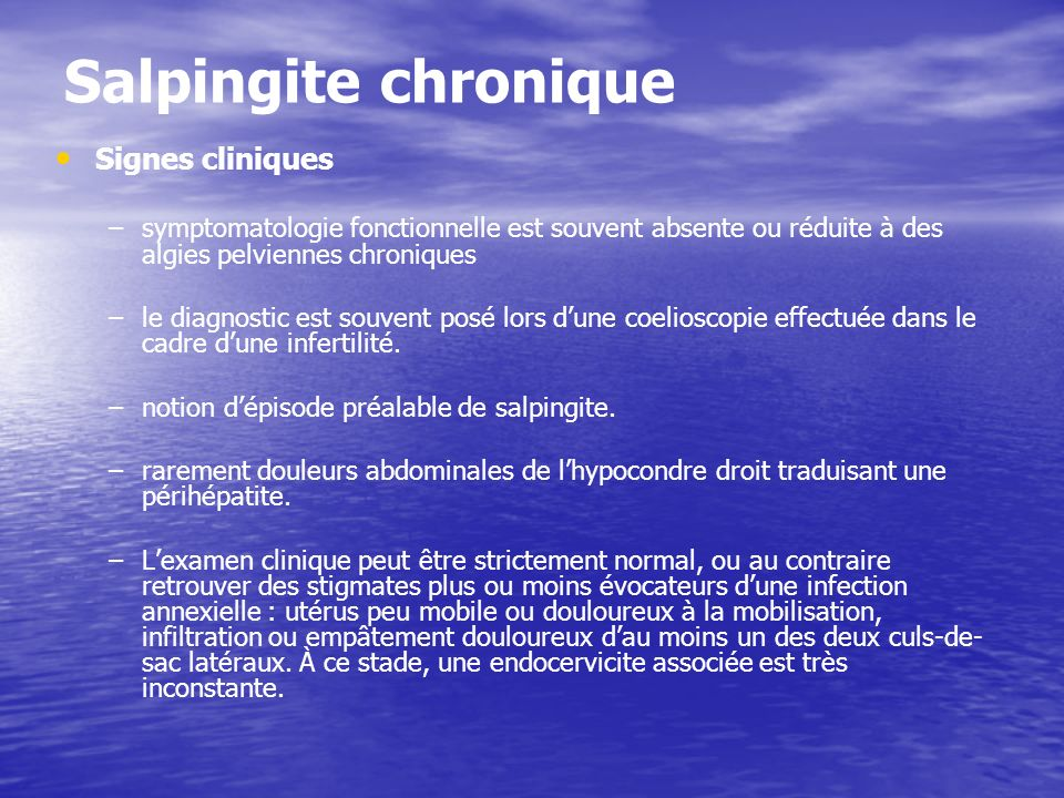 Salpingite chronique Signes cliniques