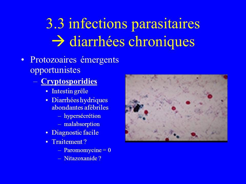 3.3 infections parasitaires  diarrhées chroniques
