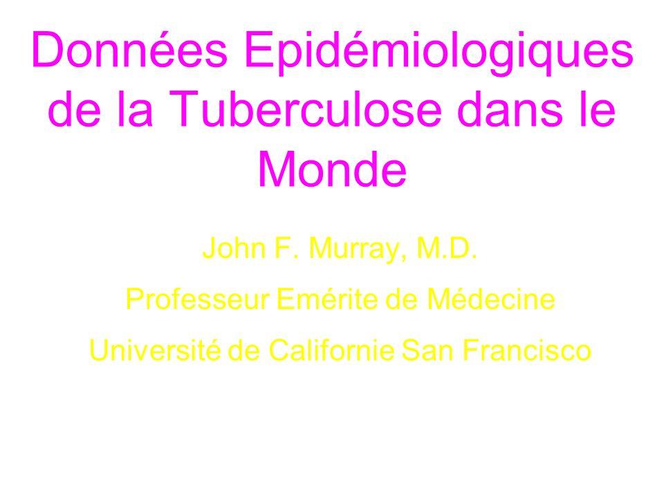 Données Epidémiologiques de la Tuberculose dans le Monde